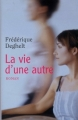 Couverture La vie d'une autre Editions France loisirs 2007