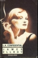 Couverture Le Quatuor de Los Angeles, tome 3 : L.A. confidential Editions Rivages (Noir) 1991
