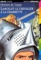 Couverture Lancelot, le chevalier de la charrette / Lancelot ou le chevalier de la charrette Editions Folio  (Junior - Edition spéciale) 1997