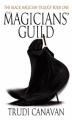 Couverture La trilogie du magicien noir, tome 1 : La guilde des magiciens Editions Orbit Books 2004