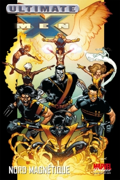 Couverture Ultimate X-Men, tome 06 : Nord Magnétique