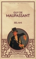 Couverture Bel-Ami Editions Caractère (La bibliothèque du collectionneur) 2011
