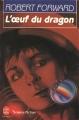 Couverture L'oeuf du dragon Editions Le Livre de Poche (Science-fiction) 1990