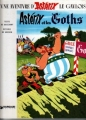 Couverture Astérix, tome 03 : Astérix et les goths Editions Dargaud 1979