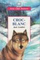 Couverture Croc-Blanc / Croc Blanc Editions Hemma (Livre club jeunesse) 1992