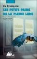 Couverture Les petits pains de la pleine lune Editions Philippe Picquier (Jeunesse) 2011