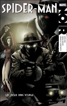 Couverture Spider-Man Noir, tome 2 : Les yeux sans visage