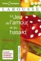 Couverture Le jeu de l'amour et du hasard Editions Larousse (Petits classiques) 2006