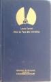 Couverture Alice au pays des merveilles / Les aventures d'Alice au pays des merveilles Editions Grands Ecrivains 1985