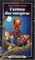 Couverture L'extase des vampires Editions Denoël (Présence du futur) 1998