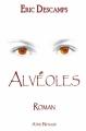 Couverture Alvéoles Editions Atine Nenaud 2012