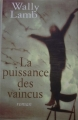 Couverture La Puissance des vaincus Editions France Loisirs 2001