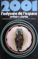 Couverture 2001 : L'odyssée de l'espace Editions France Loisirs 1976