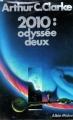 Couverture 2010 : Odyssée deux Editions Albin Michel 1983