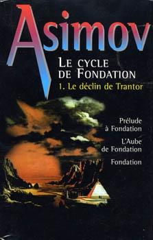 Couverture Le Cycle de Fondation, omnibus, tome 1 : Le Déclin de Trantor