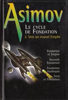 Couverture Le Cycle de Fondation, omnibus, tome 2 : Vers un nouvel Empire
