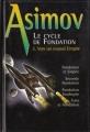 Couverture Le Cycle de Fondation, omnibus, tome 2 : Vers un nouvel Empire Editions France Loisirs 2000