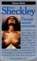 Couverture Éternité, société anonyme/Le temps meurtrier Editions Presses pocket (Science-fiction) 1992