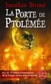 Couverture Bartiméus, tome 3 : La porte de Ptolémée Editions Le Livre de Poche 2011