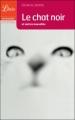 Couverture Le chat noir et autres contes fantastiques / Le chat noir et autres nouvelles / Le chat noir Editions Librio (Imaginaire) 2004