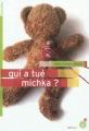 Couverture Qui a tué Michka ? Editions du Rouergue (Dacodac) 2012