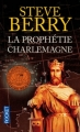 Couverture Cotton Malone, tome 04 : La prophétie Charlemagne Editions Pocket (Thriller) 2012
