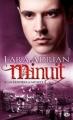 Couverture Minuit, tome 06 : Les cendres de Minuit Editions Milady 2012