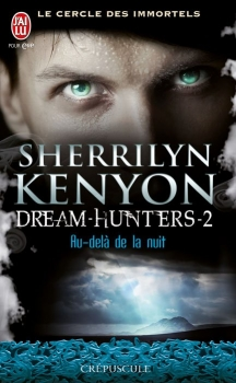 Le cercle des immortels : Dream-Hunters, tome 2