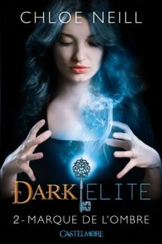 Couverture Dark Elite, tome 2 : Marque de l'ombre