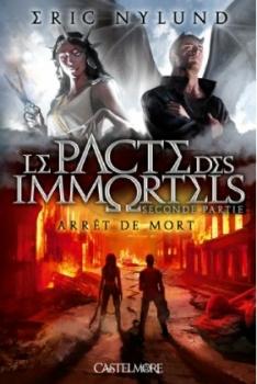 Couverture Le Pacte des immortels, tome 2 : Arrêt de mort