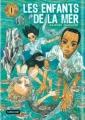 Couverture Les enfants de la mer, tome 1 Editions Sarbacane 2012
