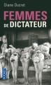 Couverture Femmes de dictateur, tome 1 Editions Pocket 2012