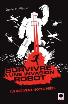 Couverture Survivre à une invasion robot