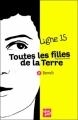 Couverture Ligne 15, tome 2 : Toutes les filles de la Terre : Benoît Editions Talents Hauts 2010