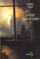 Couverture La fille dans le verre Editions Denoël 2007