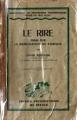 Couverture Le rire : Essai sur la signification du comique Editions Presses universitaires de France (PUF) (Bibliothèque de philosophie contemporaine) 1950