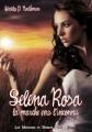 Couverture Les mémoires du dernier cycle, tome 1 : Selena Rosa : La marche vers l'inconnu Editions Valentina 2012