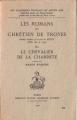 Couverture Lancelot, le chevalier de la charrette / Lancelot ou le chevalier de la charrette Editions Honoré Champion (Les classiques français du Moyen-Âge) 1968