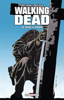 Couverture Walking Dead, tome 15 : Deuil & espoir