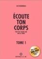Couverture Ecoute ton corps, tome 1 Editions E.T.C. Inc 1999