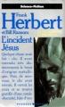Couverture Programme conscience, tome 2 : L'incident Jésus Editions Presses pocket (Science-fiction) 1990