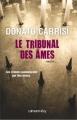 Couverture Le tribunal des âmes Editions Calmann-Lévy 2012