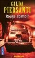 Couverture Saisons meurtrières, tome 1 : Rouge Abattoir Editions Pocket (Policier) 2008