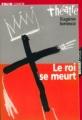 Couverture Le roi se meurt Editions Folio  (Junior - Théâtre) 2001
