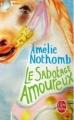 Couverture Le sabotage amoureux Editions Le Livre de Poche 2010