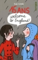 Couverture 15 ans : Welcome to England ! Editions Gallimard  (Scripto) 2008