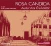 Couverture Rosa candida Editions Thélème 2012