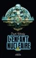 Couverture L'enfant nucléaire Editions Sarbacane (Exprim') 2012