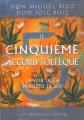 Couverture Le cinquième accord toltèque Editions Guy Trédaniel 2010
