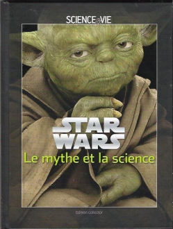 Couverture Star Wars : Le Mythe et la science